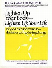 LIGHTEN UP YOUR BODY- LIGHTEN UP YOUR LIFE