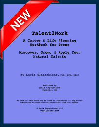Talent2Work: A Career & Life Planning Workbook for Teens