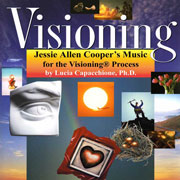 Visioning®: Life as Art, Art as Life     Music for the Experience